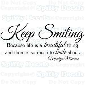 KEEP SMILING LIFE IS BEAUTIFUL MARILYN MONROE Quote Vinyl Wall Decal