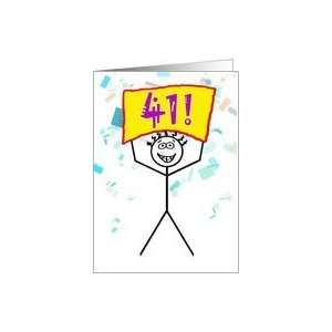 Happy 41st Birthday Stick Figure Holding Sign Card Toys