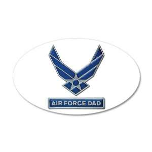 22x14 Oval Wall Vinyl Sticker Air Force Dad Everything