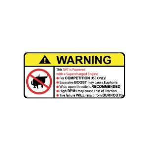 SVT Supercharged No Bull, Warning decal, sticker