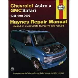 Chevrolet Astro & GMC Safari Mini Van 1985 2003 Repair Manual (Haynes