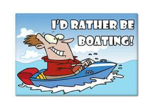 Rather Be Boating   Cute Fridge Refrigerator Magnet