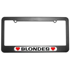 Blondes Love with Hearts License Plate Tag Frame